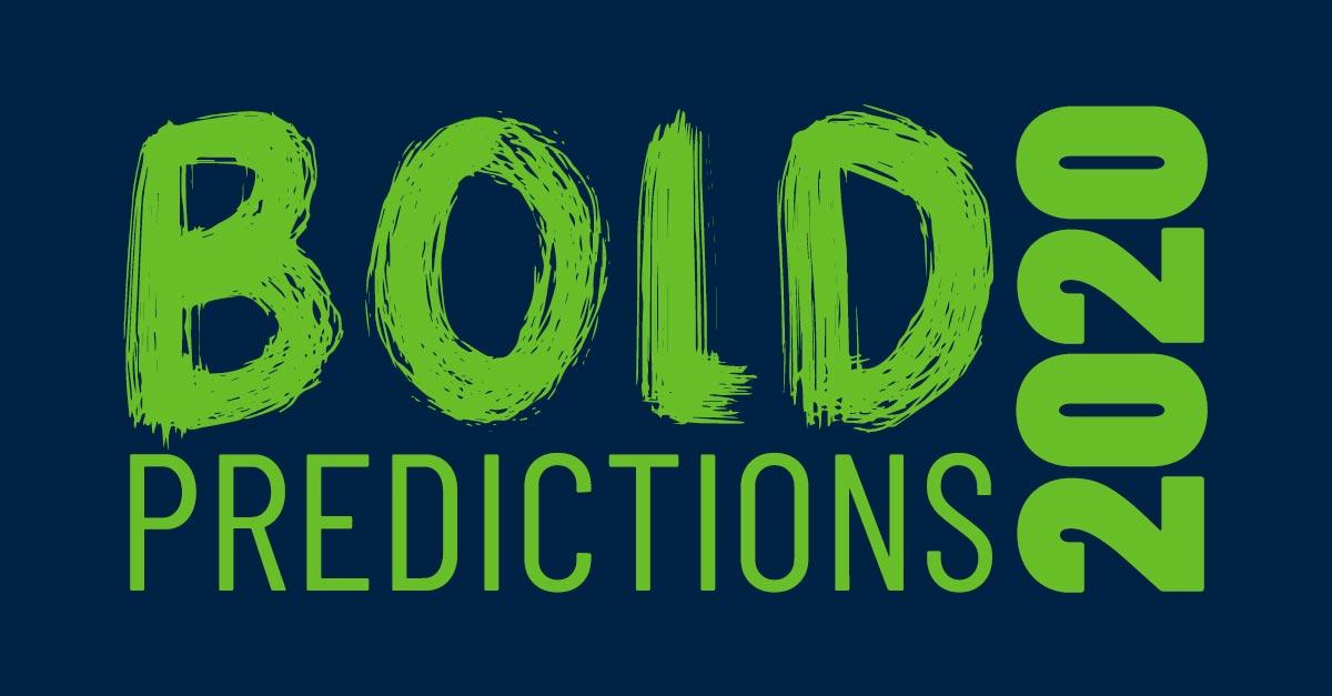 Bold Predictions 2020